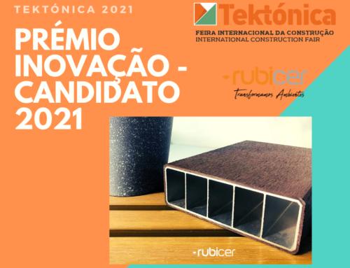 Candidato a Prémio Inovação Tektónica 2021 – Rubicer